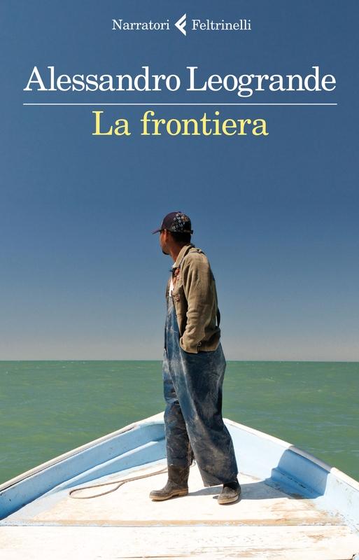 Alessandro Leogrande, La frontiera