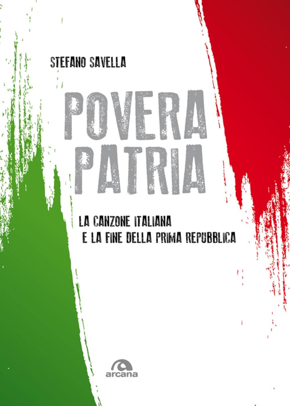 """""""Povera patria"""" di Stefano Savella"""