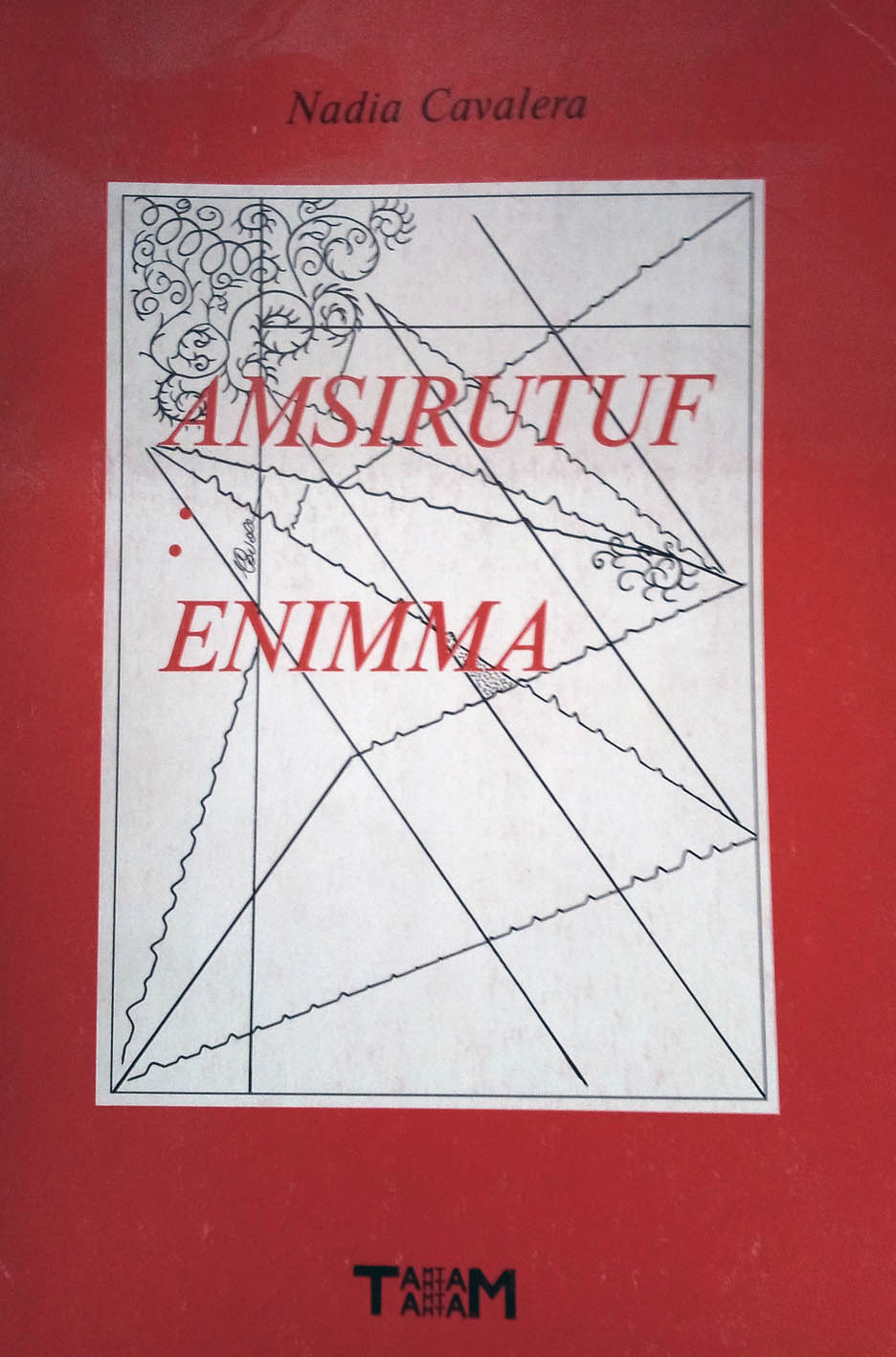 Poesia qualepoesia/38: Nadia Cavalera, Amsirutuf: enimma